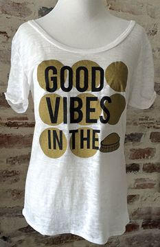 Good Vibes in the Dome Wide U Neck Burnout Tee
